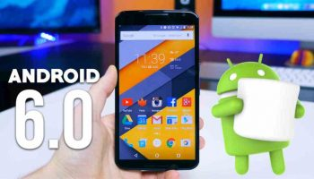 Android Marshmallow Problems, Solution to Fix the Issues