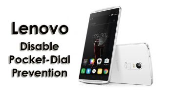 How to Disable Pocket Dial Prevention Mode in Lenovo Phones