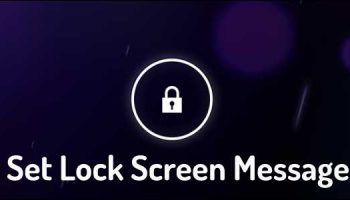 How to Set Lock Screen Message on Android Mobile Phone