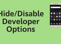 Disable Developer Options in Android Mobile Phones?