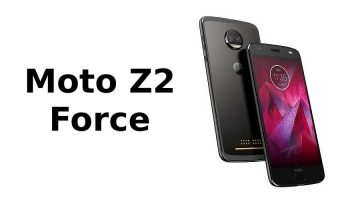 Moto Z2 Force With 6GB RAM and 128GB Memory will be Launched in India on February 15