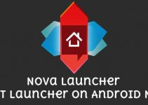 How to Make Nova Launcher Default as Your Launcher For Android Nougat