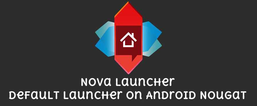 nova-launcher-set-default-android-nougat