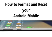 Few Steps to Format and Restore your Android Mobile Effectively