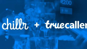 Truecaller Acquired Chillr to Integrate Financial Transaction within the Application