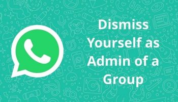 Is there Any Way to Dismiss or Remove Myself as Admin From WhatsApp Group