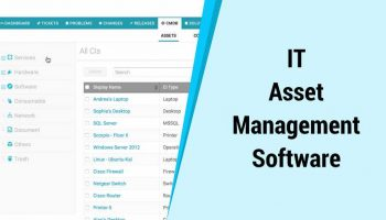 How to Choose IT Asset Management Software for Your Business