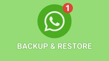 How to Backup and Restore WhatsApp Messages After Reinstall?