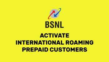 How to Activate International Roaming Facility On BSNL Prepaid Mobile Number ?