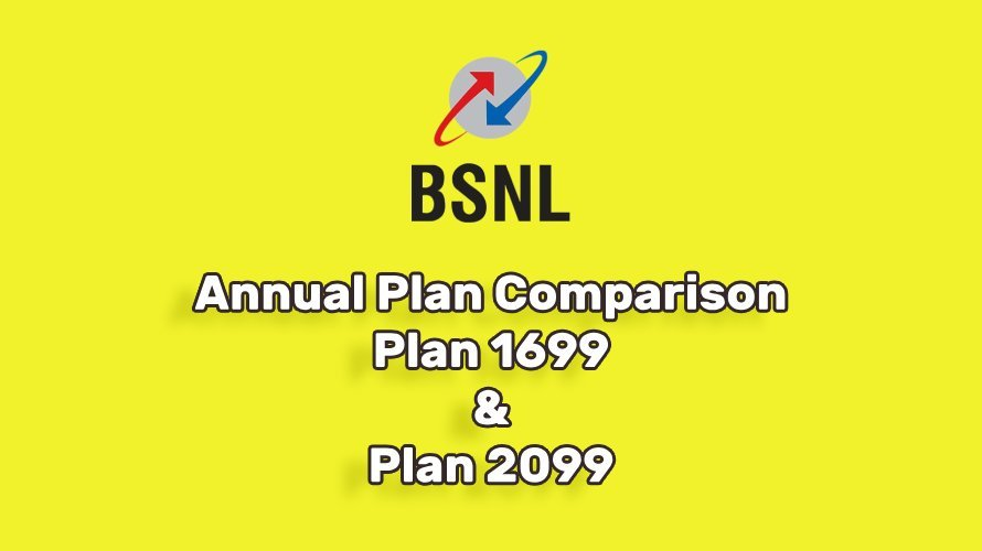 BSNL Annual Plan 1699 and Plan 2099