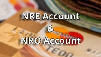 Difference Between NRE And NRO Account – What is NRI Account ?