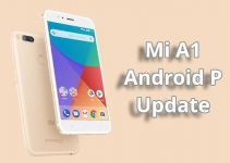 Mi A1 Started Receiving Android P Update – How to get the OTA Update ?