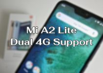 Dual 4G Support on Xiaomi Mi A2 Lite Spotted After Android P Update