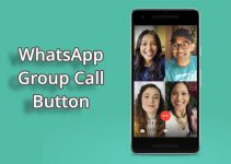 WhatsApp Direct Group Call Shortcut Button Started Rolling out to Android Users