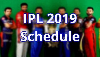 IPL Schedule 2019 and Live Match List in Star Sports And Hotstar
