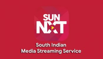 SunNXT – Best Video Streaming Service for South Indian Contents