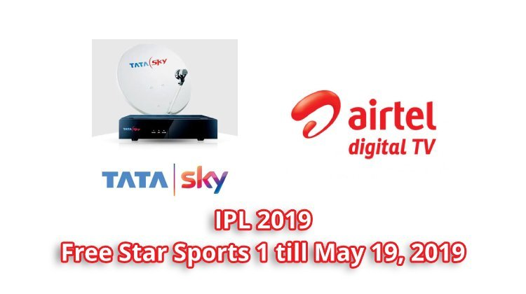 tata sky airtel digital tv free ipl 2019