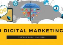 9 Digital Marketing Tips For Small Business