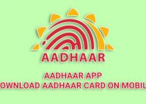 E-Aadhaar – Download Aadhaar Card on Your Mobile With AadhaarApp