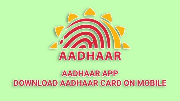 Aadhaar App - Download Aadhaar card