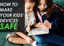 How to Make Your Kids' Devices Safe