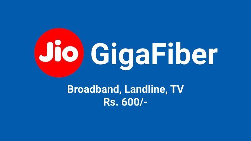 Jio Home Offers Jio GigaFiber, DTH along with Landline For Rs  600
