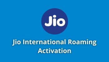 Jio International Roaming Activation And Known Issues