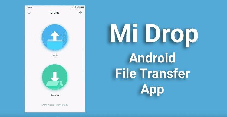 Mi Drop Android File Transfer App