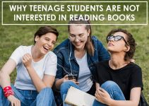 Why Teenage Students are not Interested in Reading Books