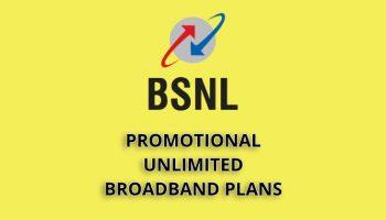 Promotional Unlimited BSNL Broadband Plans April 2019