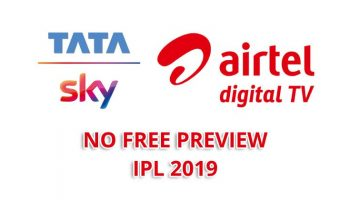 No More Free Preview Of IPL Match For Airtel Digital TV and Tata Sky Users