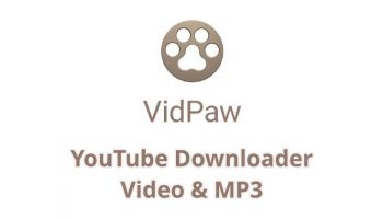 VidPaw Review – Best and Simple YouTube Video and MP3 Downloader