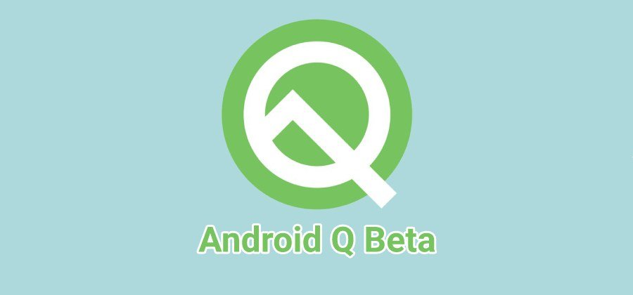 Android Q Beta Update - Google Pixel