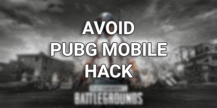 Avoid PUBG Mobile Hack
