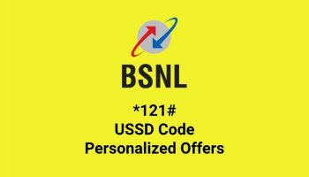 BSNL Launched New USSD Code *121# Service For Latest Offers