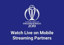 List of ICC Cricket World Cup 2019 Streaming Partners on Mobile