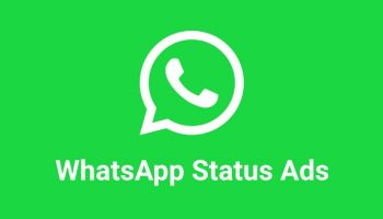 WhatsApp Ads to be Rolled Out by 2019 or early 2020 as Status Ads