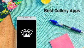 Best 3 Gallery Apps for Android Device