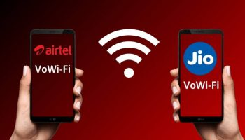 VoWiFi Service and its Supporting Handset for Jio and Airtel