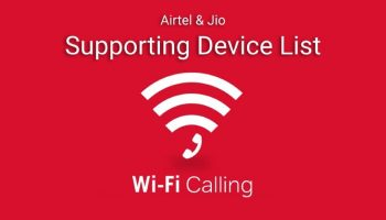 Airtel and Jio Wifi Calling Supported Devices List