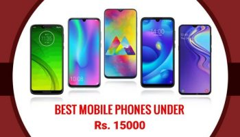 Best 3 Smartphones to Buy Under Rs. 15000