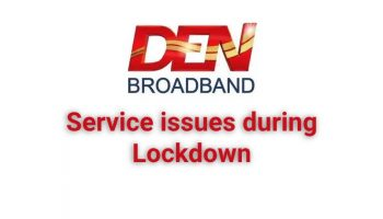 Den Broadband Issues – Service Failed to Manage Internet Connection During Lockdown