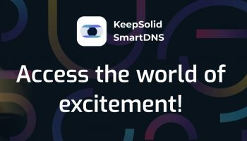 KeepSolid SmartDNS to Unlock Video Streaming Around the World