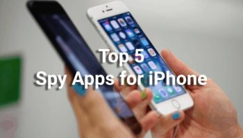 Top 5 Spy Apps for iPhone