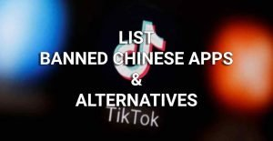 LISt-BANNED-CHINESE-APPS-ALTERNATIVES
