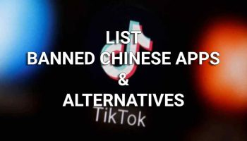 List of Chinese Apps Banned in India and their Alternatives