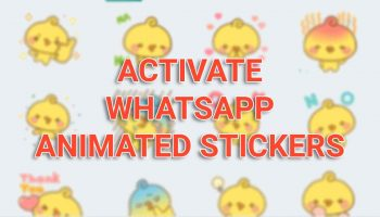 How to Activate WhatsApp Animated Stickers