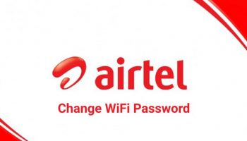 How to Change Airtel WiFi Password?
