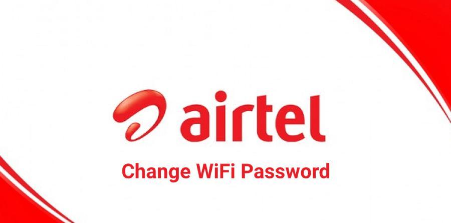 Airtel Change Wifi Password