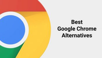 Best 5 Alternatives for Google Chrome Browser